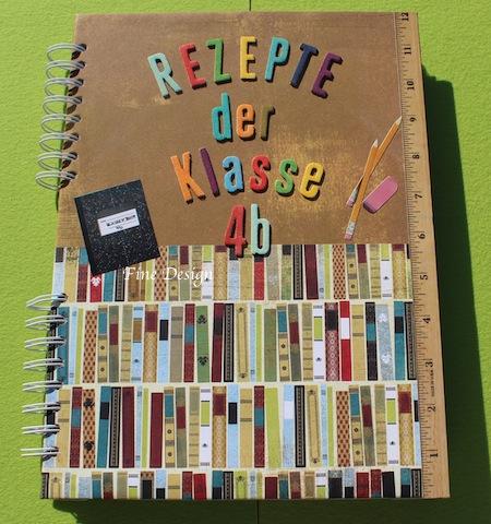 Fine design rezepte aus dem klassenbuch for Abschiedsgeschenk ideen