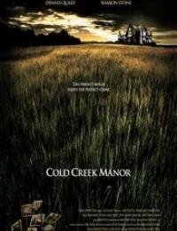 Cold Creek Manor | Bmovies