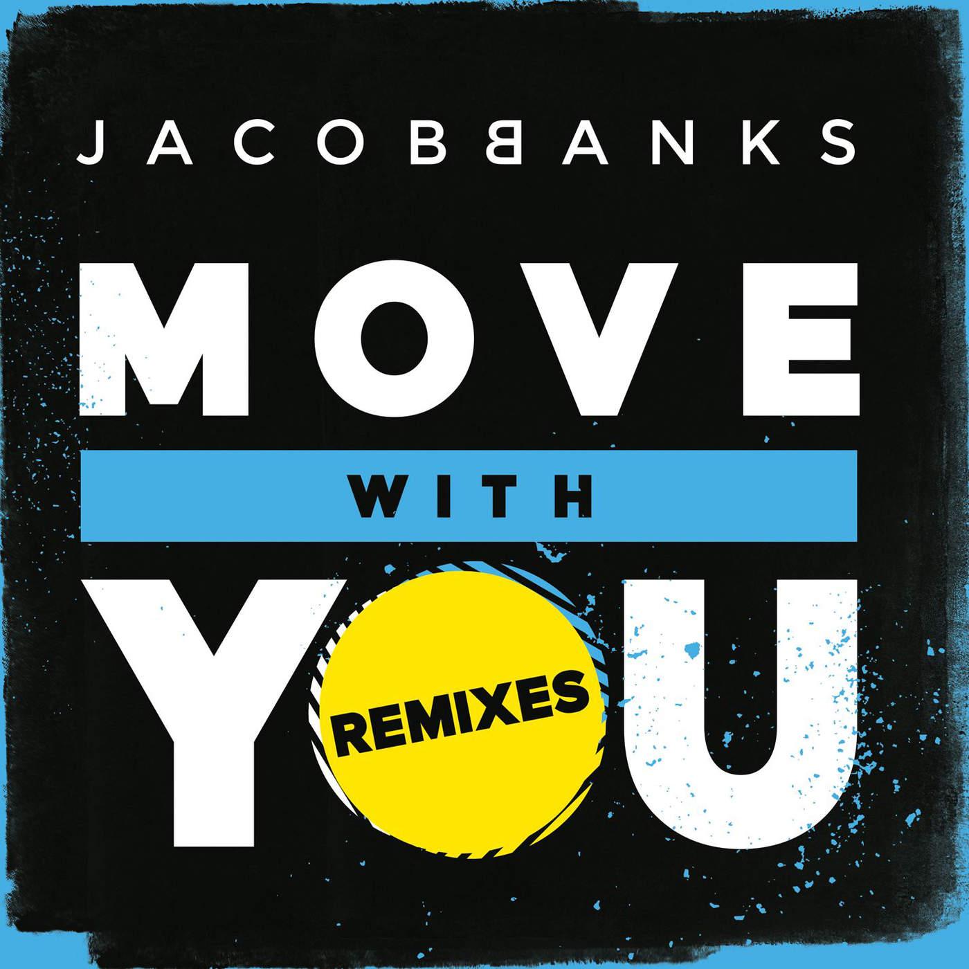 Jacob Banks - Move With You (Remixes) - EP Cover