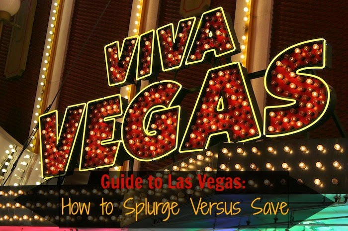 splurge versus save in las vegas