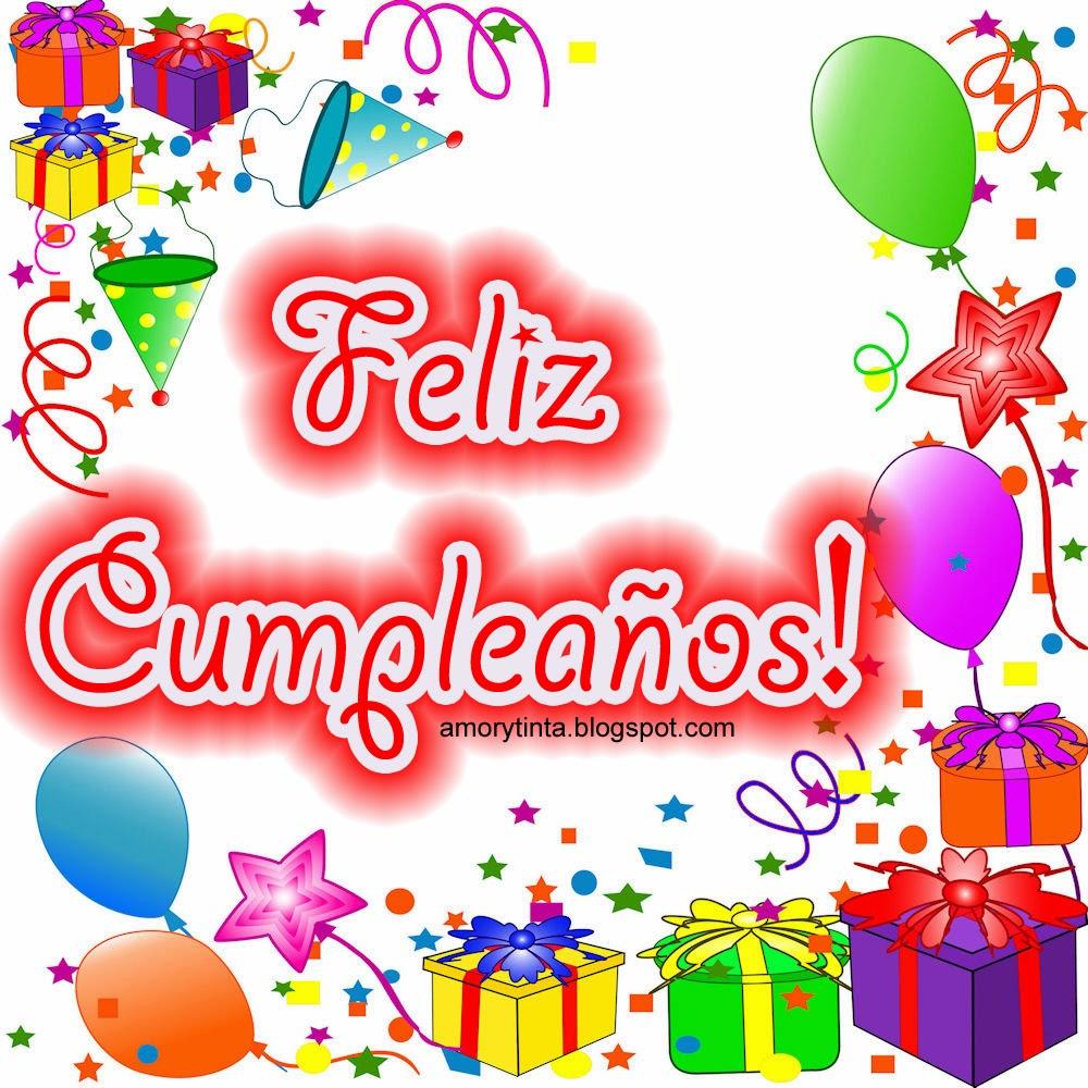 Felis Dia De Accion De Gracias >> Amor y Tinta: Imágenes para felicitar a alguien en su cumpleaños