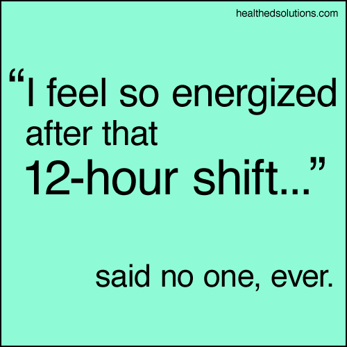 Shift work quotes
