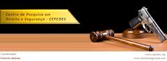 Centro de Pesquisa em Direito e Segurança - CEPEDES