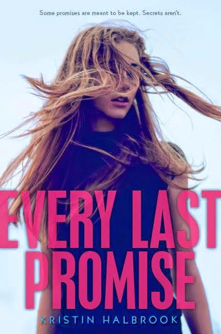 Every Last Promise by Kristin Halbrook