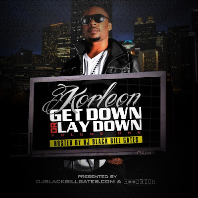 Korleon-Get_Down_Or_Lay_Down_(Hosted_By_DJ_Black_Bill_Gates)-(Bootleg)-2011