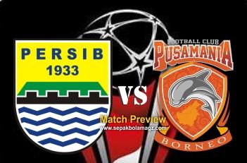 Preview Persib Bandung vs Pusamania Borneo