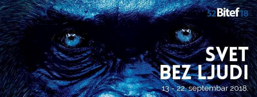 52. Bitef - Svet bez ljudi