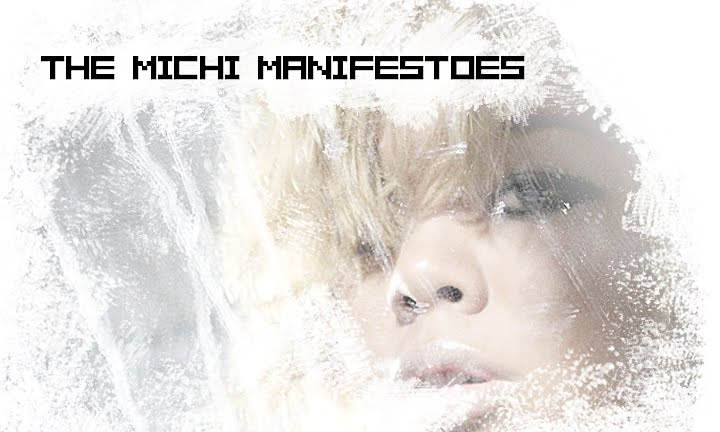 The Michi Manifestoes