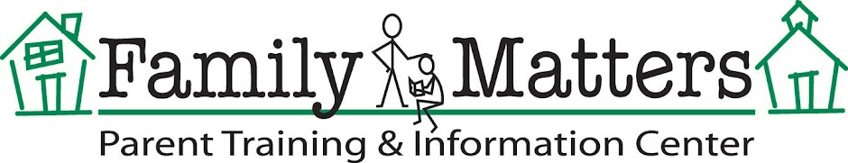Family Matters Parent Training and Information Center