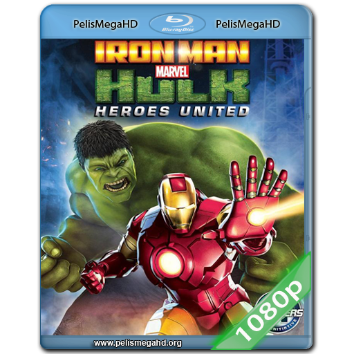 IRON MAN Y HULK: HEROES UNIDOS (2013) FULL 1080P HD MKV ESPAÑOL LATINO