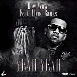 Bow Wow - Yeah Yeah