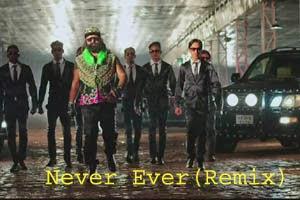 Never Ever (Remix)