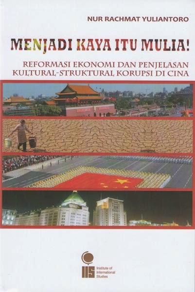 Menjadi Kaya itu Mulia! Reformasi Ekonomi dan Penjelasan Kultural Struktural Korupsi di Cina
