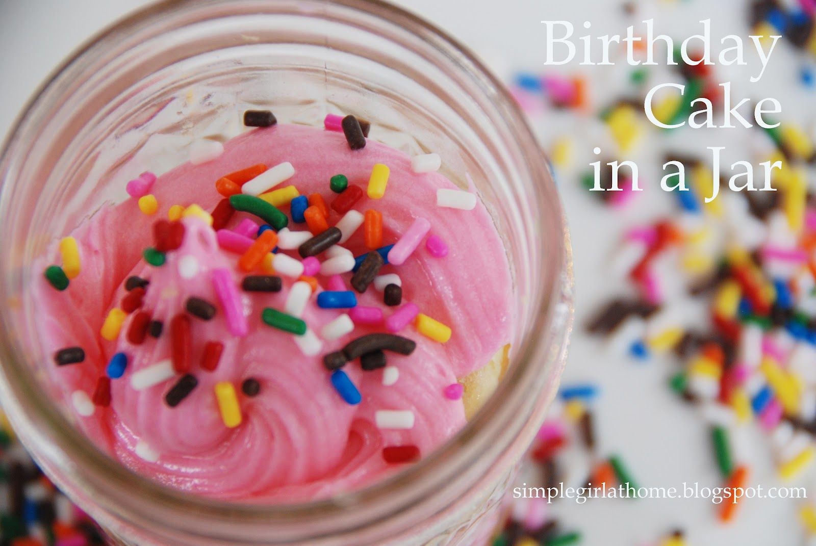 Simple Girl Birthday Cake In A Jar
