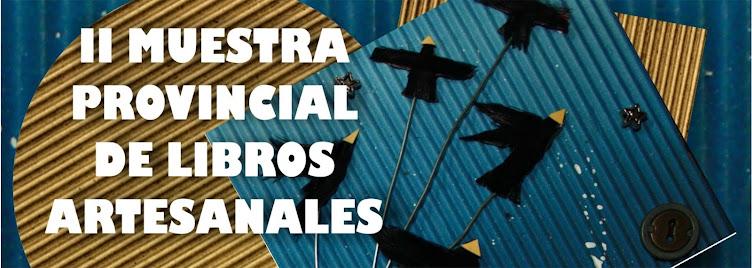 II MUESTRA PROVINCIAL DE LIBROS ARTESANALES