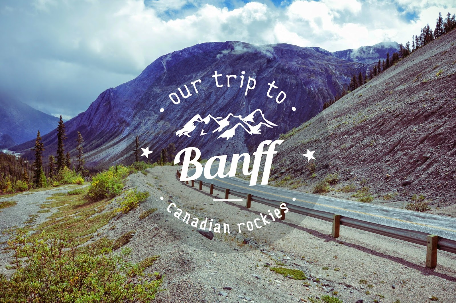 Road trip to Banff, Canadian Rockies