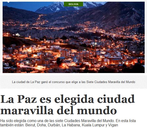 LA PAZ, UNA DE LA 7 CIUDADES MARAVILLOSAS DEL MUNDO