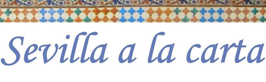 Sevilla a la carta