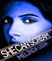 She Can Scream by Melinda Leigh
