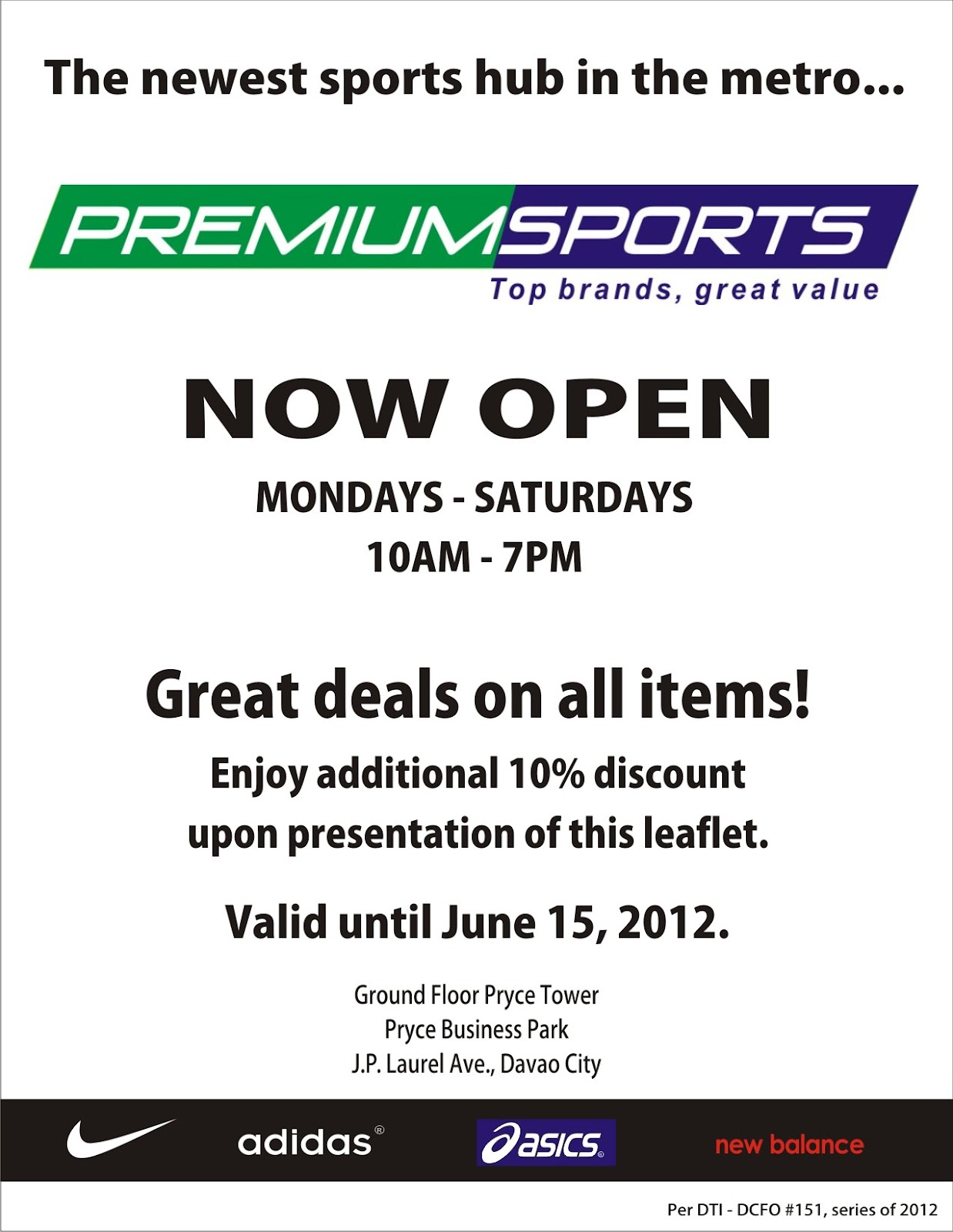 premium sports all items are discounted up to 70 off enjoy additional 10 discount upon presentation of this leaflet till june 152012