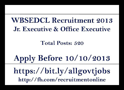 WBSEDCL Recruitment 2013 For Jr. Executive & Office Executive