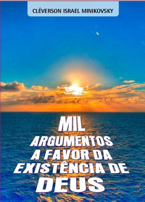 Adquira seu livro Mil argumentos a favor da existência de Deus