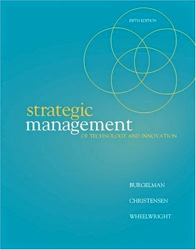 stategic management of technological innovation The role of management: due to increased competition and accelerated product  development cycles, innovation and the management of.