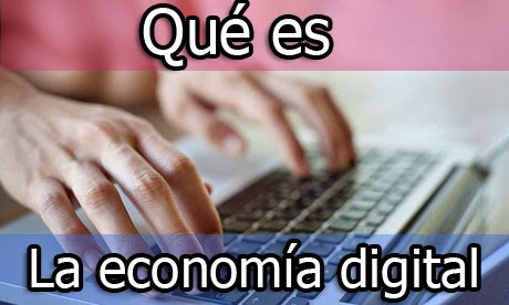 definicion de economia digital