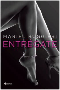 Entrégate - Mariel Ruggieri Entregate_9788408122333
