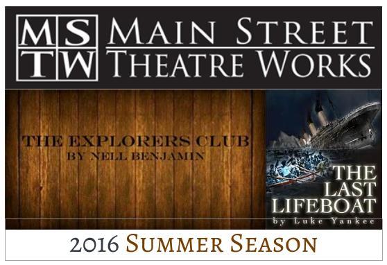 Main Street Theater Works 2016 Season