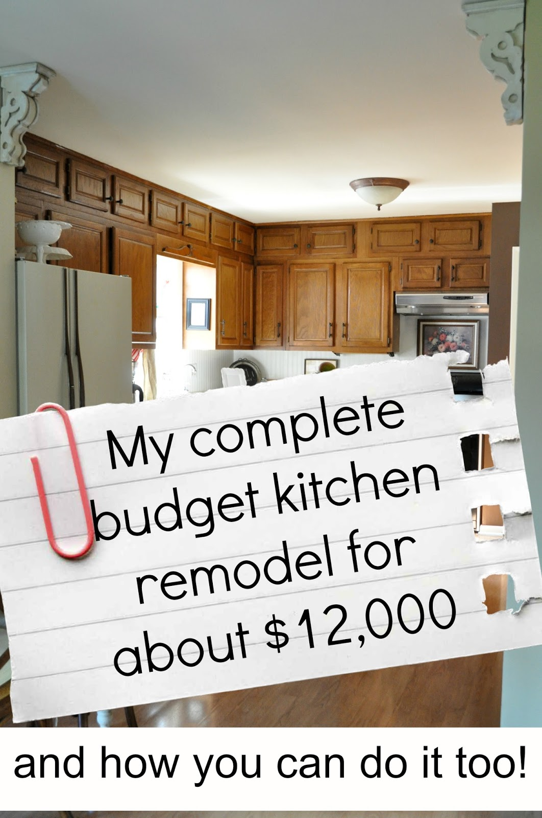 My complete kitchen remodel story for about 12 000 for Cheap kitchen remodeling ideas