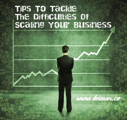 Tips to Tackle the Difficulties of Scaling your Business