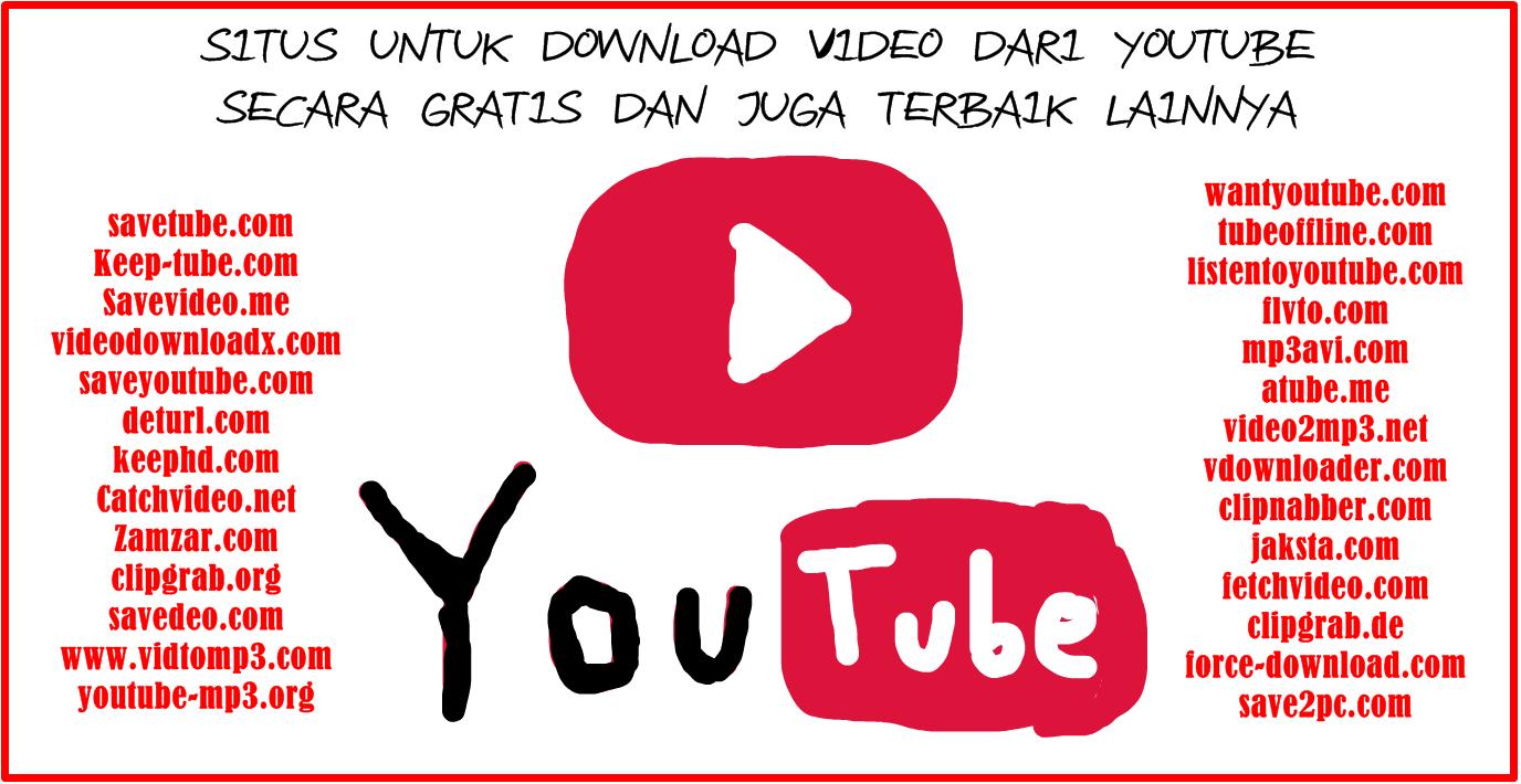Situs Untuk Download Video Dari Youtube - situs lainnya