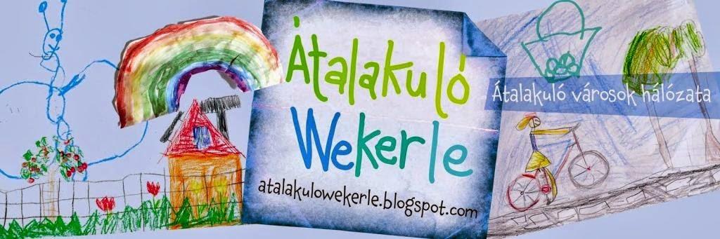 Átalakuló Wekerle