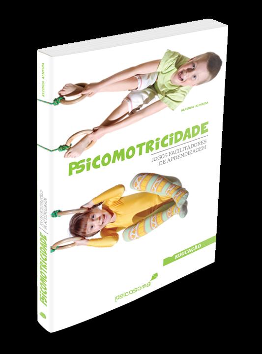 PSICOMOTRICIDADE – Jogos facilitadores de aprendizagem