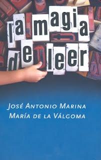 La magia de leer, José Antonio Marina y María de la Válgoma