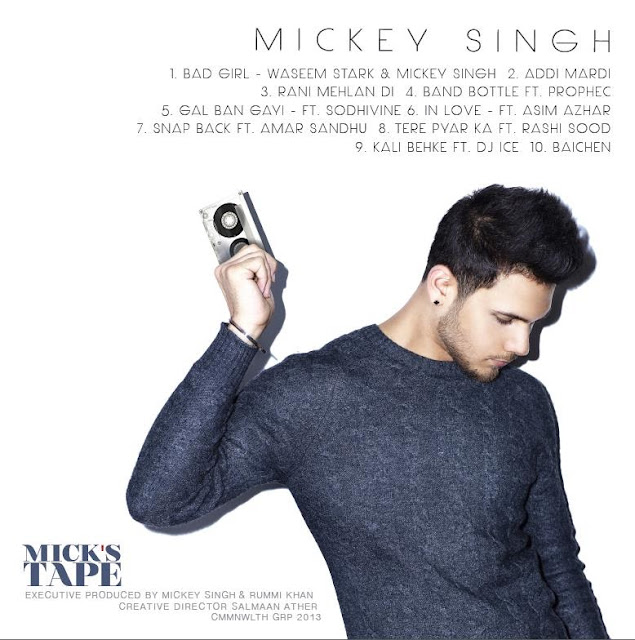 Mick's Tape - Mickey Singh debut mixtape mp3 free download image