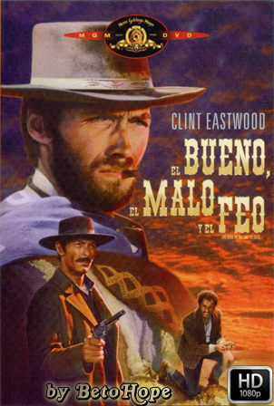 El Bueno el Malo y el Feo [1080p] [Latino-Ingles] [MEGA]