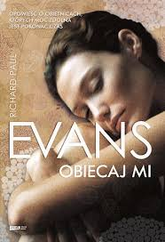 """""""Obiecaj mi"""" - Richard Paul Evans"""