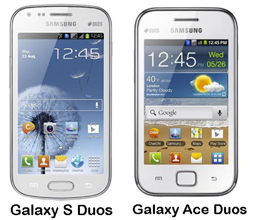 samsung galaxy s duos vs galaxy ace duos smartphone