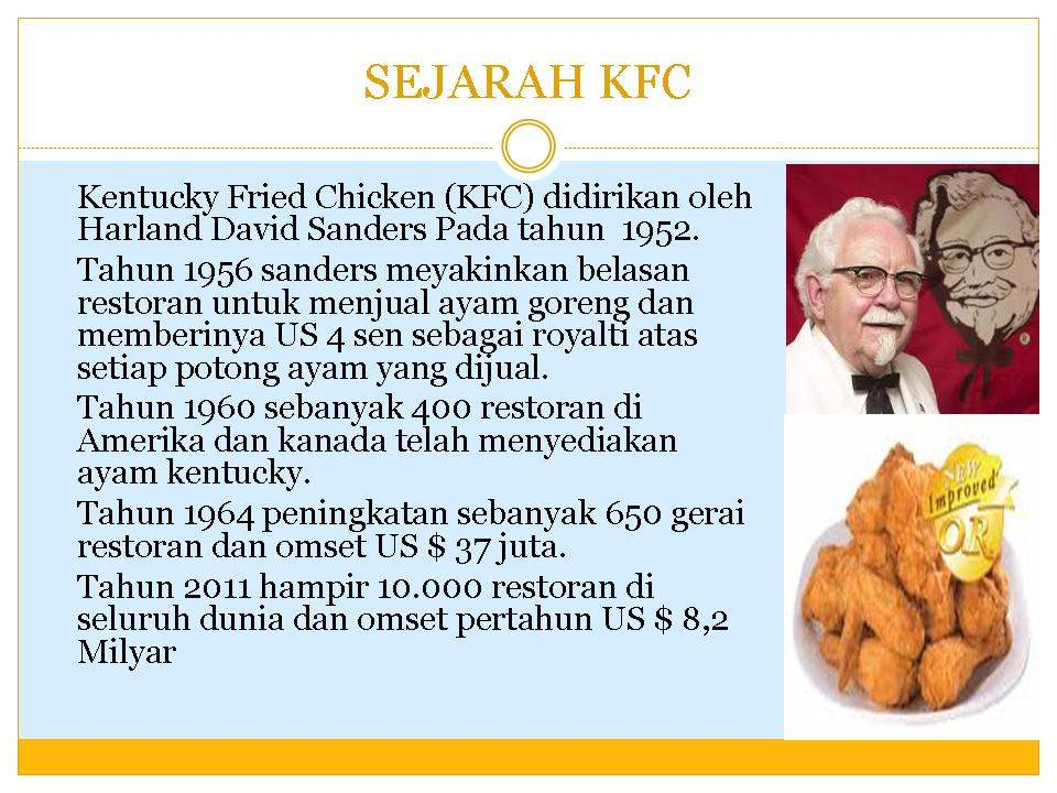"""kfc market entry Market entry was not a big problem for kfc as it is a well-known international brand in that stage they did promoted through their own brand their promotion statement was """"kfc in pakistan""""."""
