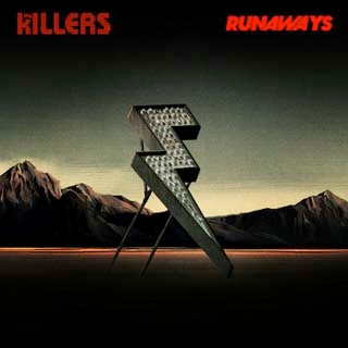 The Killers – Runaways Lyrics | Letras | Lirik | Tekst | Text | Testo | Paroles - Source: emp3musicdownload.blogspot.com