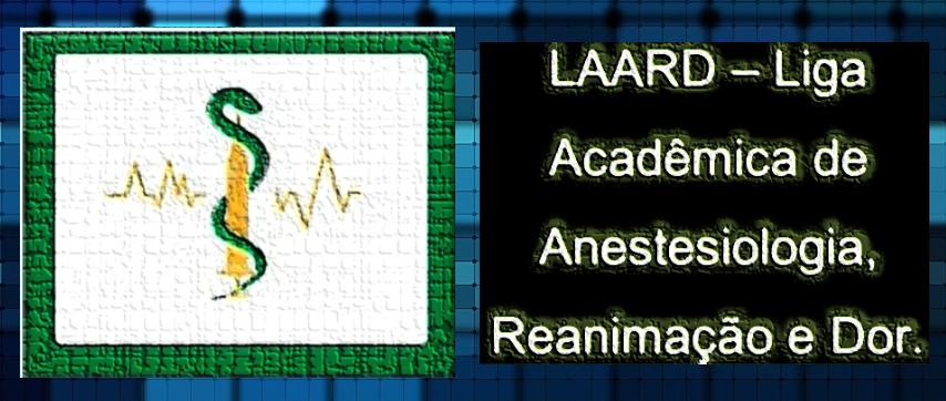 LAARD - Liga de Anestesiologia, Reanimação e Dor