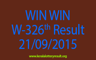 WIN WIN W 326 Lottery Result 21-9-2015