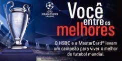 Você entre os melhores HSBC Uefa Champions League