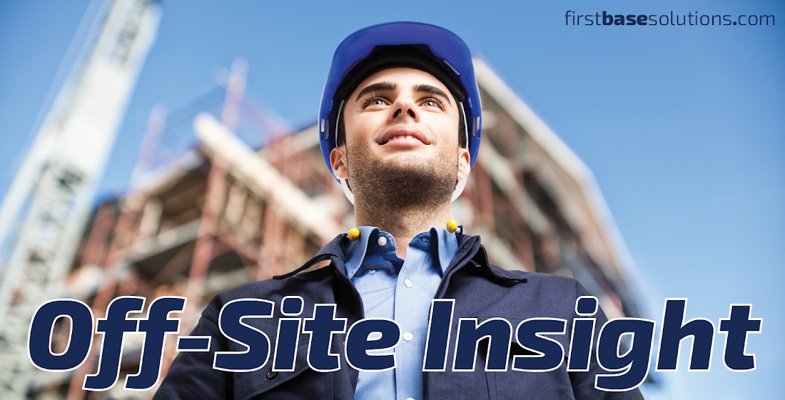Off-Site Insight by First Base Solutions