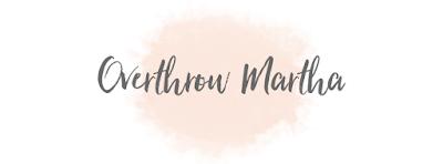 Overthrow Martha