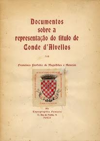 Documentos sobre a representação do título de Conde de Alvellos