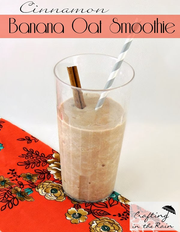 Banana Oat Protein Shake with Cinnamon | Crafting in the Rain
