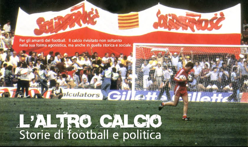 L'altro calcio. Storie di football e politica